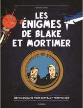 Blake et Mortimer (Divers) - Les Énigmes de Blake et Mortimer - Défis logiques pour cerveaux perspicaces