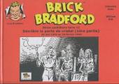 Luc Bradefer - Brick Bradford -SQ12- Brick bradford - strips quotidiens tome 12