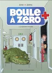 Boule à zéro -2a15- Le gang des crocodiles