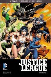 DC Comics - Le Meilleur des Super-Héros -4- Justice League - Aux origines