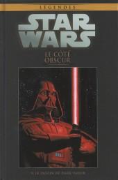 Star Wars - Légendes - La Collection (Hachette) -2V- Le Côté Obscur - Le destin de Dark Vador