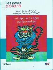 Les petits Polars -312- La Capture du tigre par les oreilles