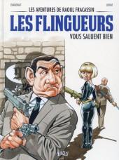 Les aventures de Raoul Fracassin -2- Les Flingueurs vous saluent bien