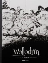 Wollodrïn -INT- Intégrale le convoi vol. 3 et 4