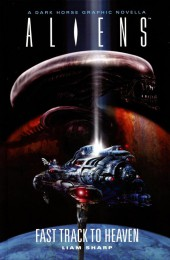 Aliens: Fast Track to Heaven - Tome HC