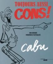 (AUT) Cabu - Toujours aussi cons !