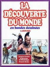 La découverte du monde en bandes dessinées -INT04- Jacques cartier - la descente du mississippi - francis drake
