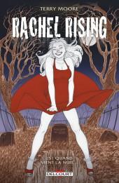 Rachel Rising -5- Quand vient la nuit…