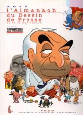 L'almanach du Dessin de Presse et de la Caricature -2012- L'almanach 2012 du Dessin de Presse et de la Caricature