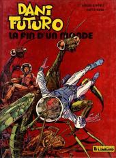 Dani Futuro -6- La fin d'un monde