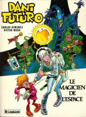 Dani Futuro -7- Le magicien de l'espace