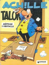 Achille Talon -8b79- Achille Talon méprise l'obstacle
