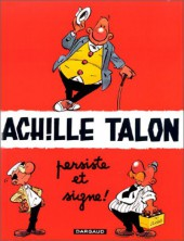 Achille Talon -3e00- Achille talon persiste et signe