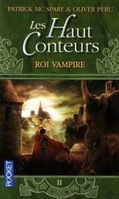 (AUT) Peru, Olivier -R03 Poch- Les Haut-Conteurs, tome 2 : Roi Vampire