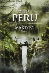 (AUT) Peru, Olivier -R08- Martyrs, livre 2