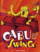 (AUT) Cabu - Cabu Swing - Souvenirs & carnets d'un fou de jazz