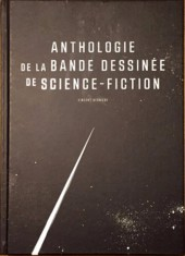 (DOC) Encyclopédies diverses - Anthologie de la bande dessinée de science-fiction