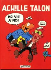 Achille Talon -21a79- Ma vie a moi