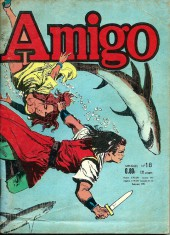 Amigo (1re Série) -18- Capitaine Amigo