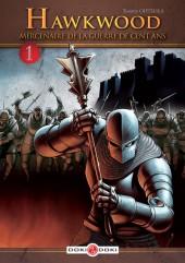 Hawkwood : Mercenaire de la Guerre de Cent Ans  -1- Tome 1