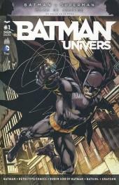Batman Univers -1- Numéro 1