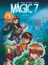 Magic 7 -1- Jamais seuls