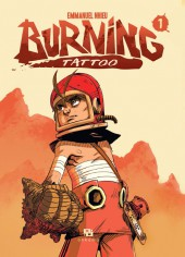 Burning Tattoo -1- Tome 1