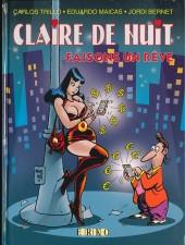 Claire de Nuit -5- Faisons un rêve