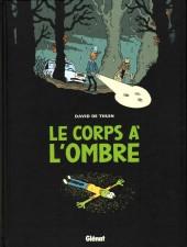 Le corps à l'ombre - Le Corps à l'ombre