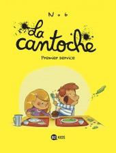La cantoche -1- Premier service