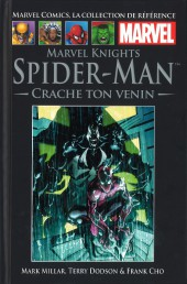 Marvel Comics - La collection (Hachette) -5739- Marvel Knights Spider-Man - Crache ton Venin