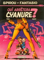 Spirou et Fantasio -35- Qui arrêtera Cyanure ?