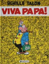 Achille Talon -20b84- Viva Papa !