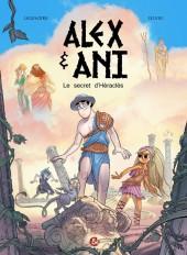 Alex & Ani -1- Le secret d'Héraclès