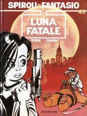 Spirou et Fantasio -45- Luna fatale