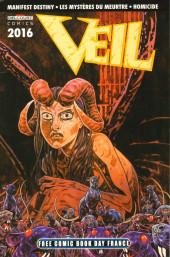 Free Comic Book Day 2016 (France) - Veil - Manifest Destiny - Les Mystères du meurtre - Homicide