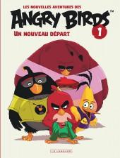 Angry Birds (Les nouvelles aventures des) -1- Un nouveau départ