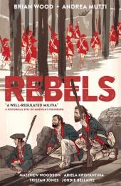 Rebels (2015) -INT01- A Well-Regulated Militia