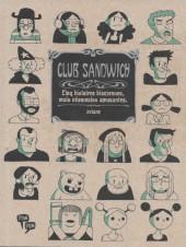 Club Sandwich - Cinq histoires biscornues, mais néanmoins amusantes