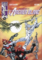L'archer blanc (Original Watts) -4- Les aventures de l'archer blanc