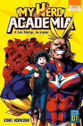 My Hero Academia -1- Izuku midoriya : les origines