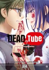 Dead Tube -1- Tome 1
