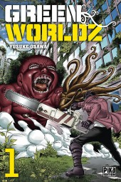 Green Worldz -1- Tome 1