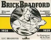 Luc Bradefer - Brick Bradford -INT2- 1938-1939 - la Forteresse de la Peur (Deuxième Partie)