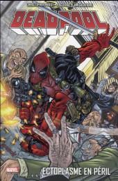 Deadpool -5- Ectoplasme en péril