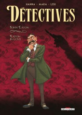 Détectives - Delcourt -6- John Eaton – Eaton in Love