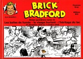Luc Bradefer - Brick Bradford -SQ21- Brick bradford - strips quotidiens tome 21