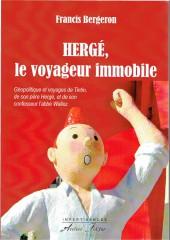 (AUT) Hergé -195- Hergé, le voyageur immobile