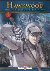 Hawkwood : Mercenaire de la Guerre de Cent Ans  -4- Tome 4
