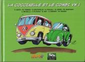 Vieux Tacots -2- La Coccinelle et le Combi VW !